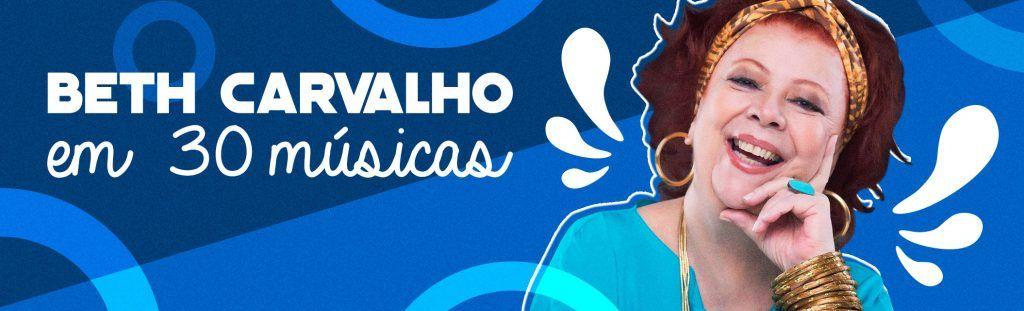 Banner da playlist Beth Carvalho em 30 músicas
