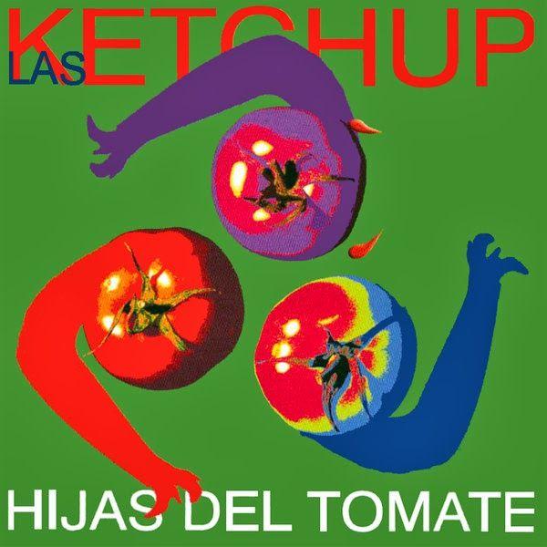 Capa do álbum Hijas Del Tomate, da banda Las Ketchup