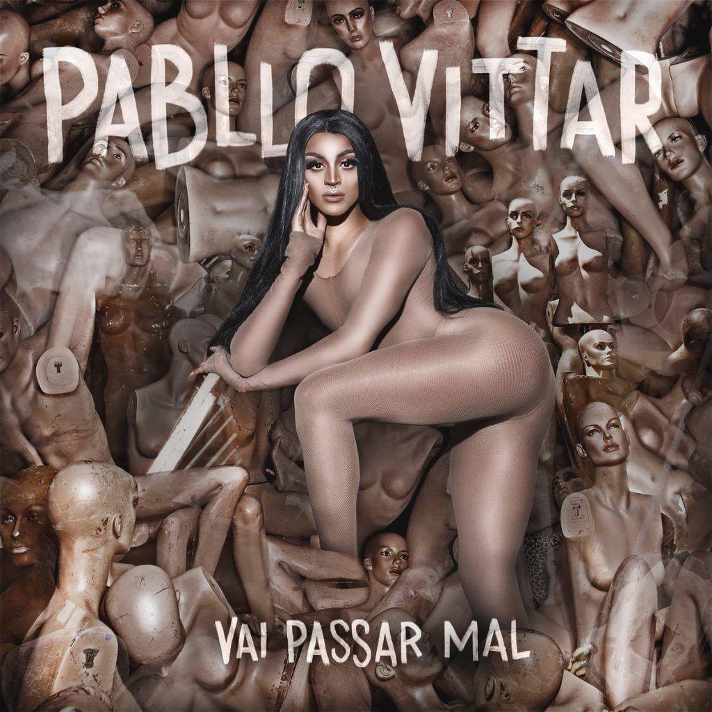 Capa do álbum Vai Passar Mal, de Pabllo Vittar