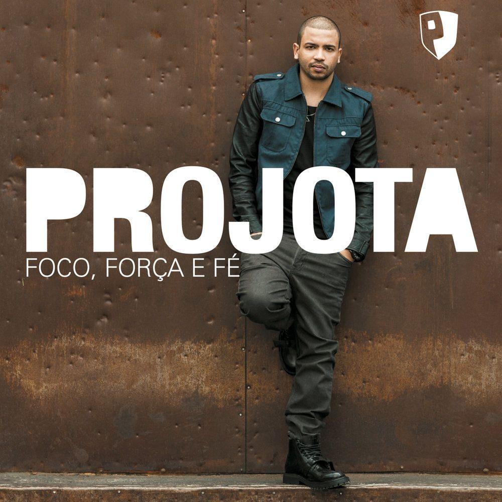 Capa do álbum Foco, Força e Fé, de Projota
