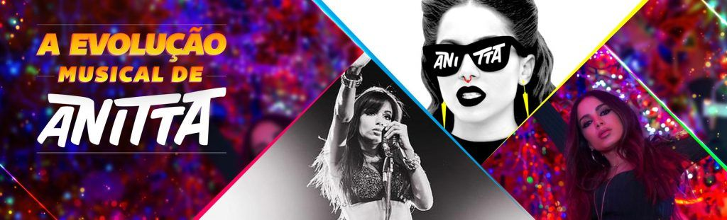 Playlist A evolução musical de Anitta
