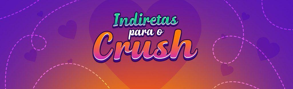 Playlist Indiretas para o crush