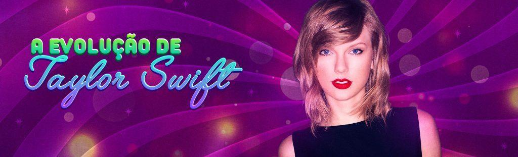 Playlist A Evolução de Taylor Swift