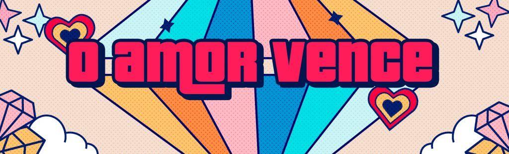 Playlist O amor vence