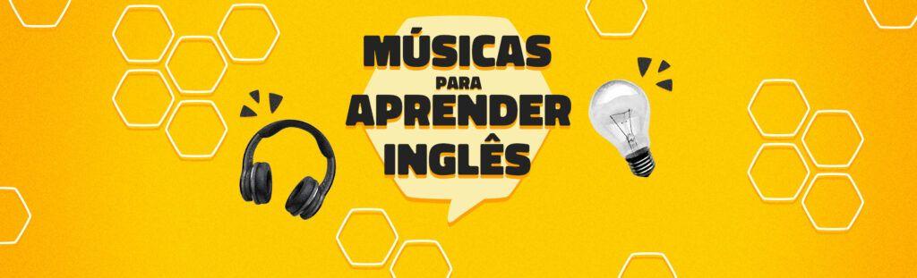Playlist músicas para aprender inglês
