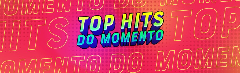 Playlist top hits do momento