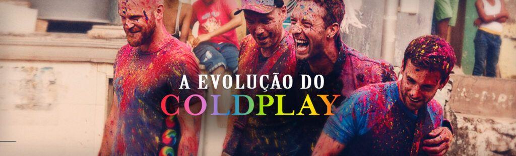 A evolução do Coldplay