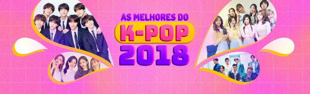 Melhores do k-pop 2018