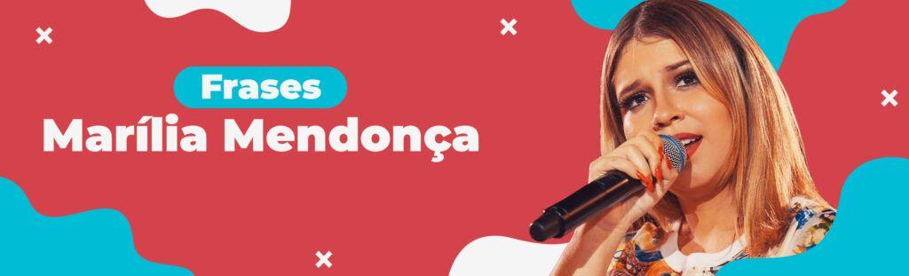 Frases Marília Mendonça