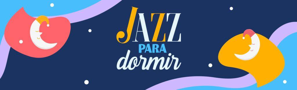 playlist jazz para dormir