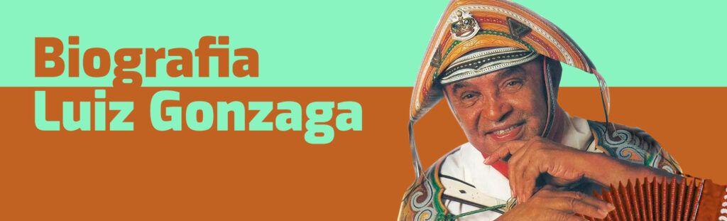 Biografia Luiz Gonzaga