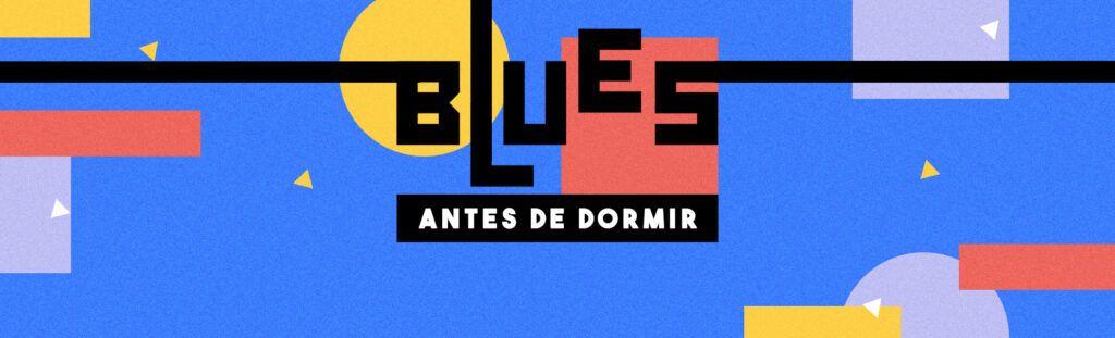 playlist blues para dormir