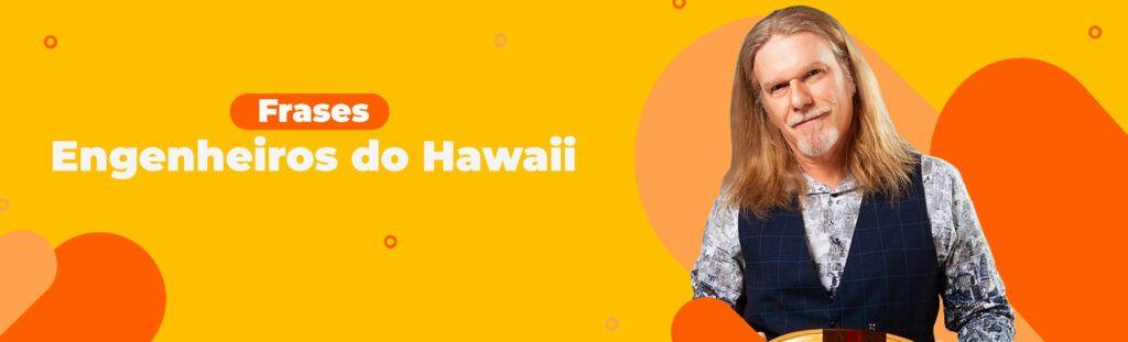 Frases Engenheiros do Hawaii