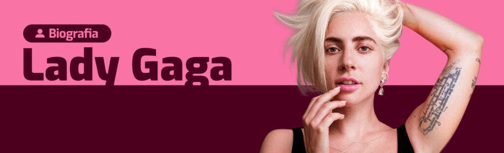 Biografia Lady Gaga