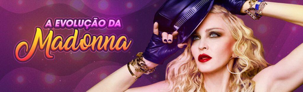 A Evolução da Madonna