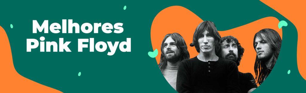 As melhores do Pink Floyd