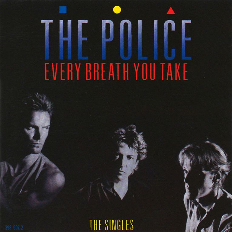 Every Breath You Take — The Singles