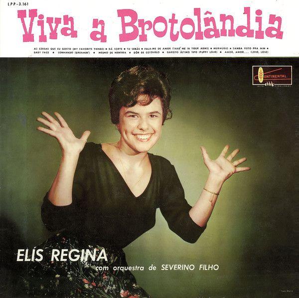 Capa do álbum Viva a Brotolândia, de Elis Regina