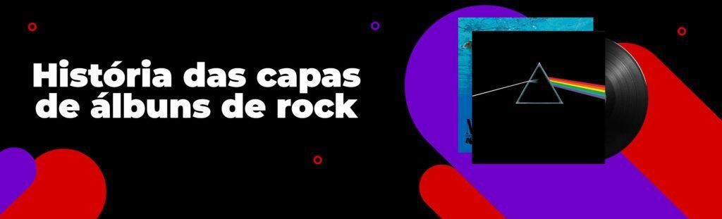 História das capas de álbuns de rock