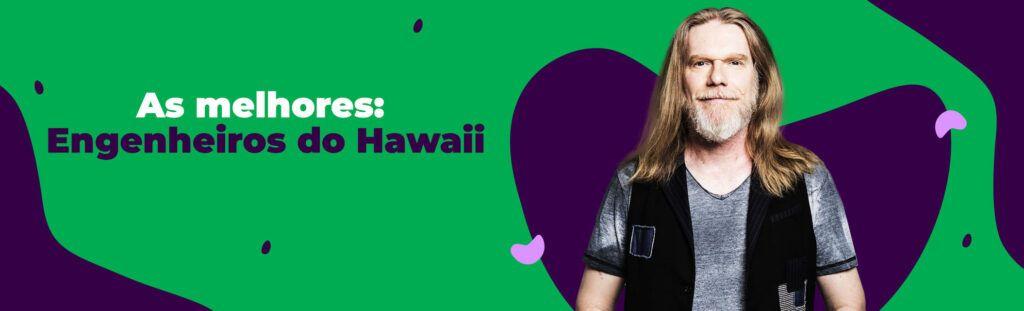 As melhores do Engenheiros do Hawaii