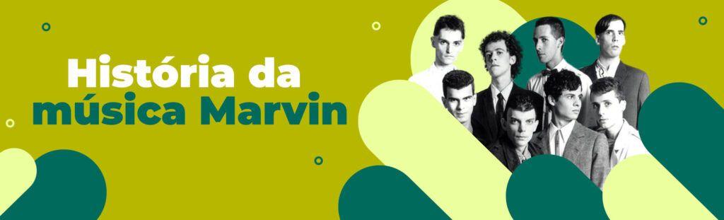 história da música marvin