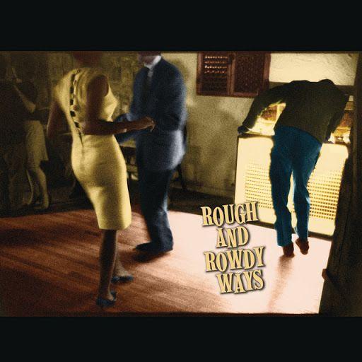 Capa do álbum Rough and Rowdy Ways
