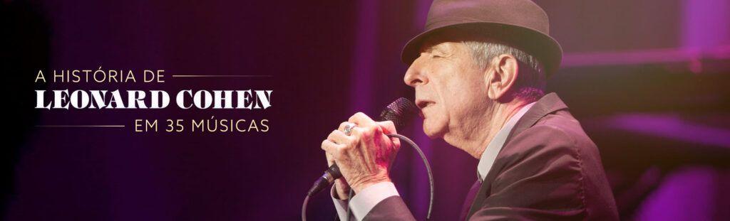 Leonard Cohen em 35 músicas
