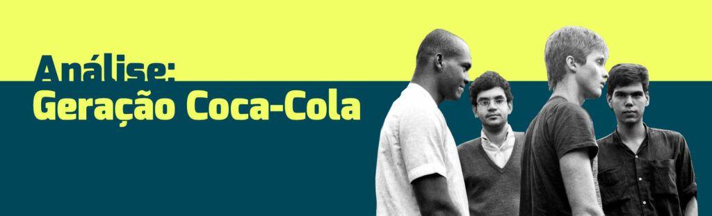 Análise Geração Coca-Cola