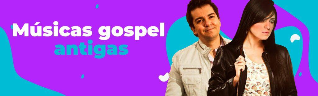 Músicas gospel antigas