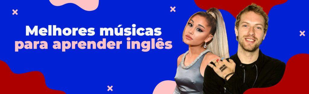 Melhores músicas para aprender inglês