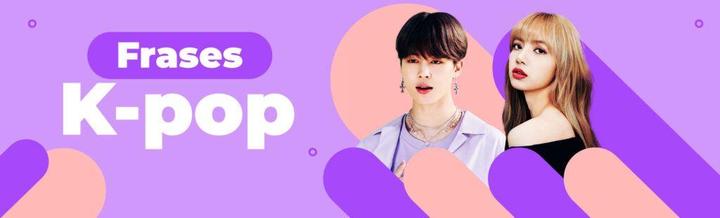 Frases k-pop