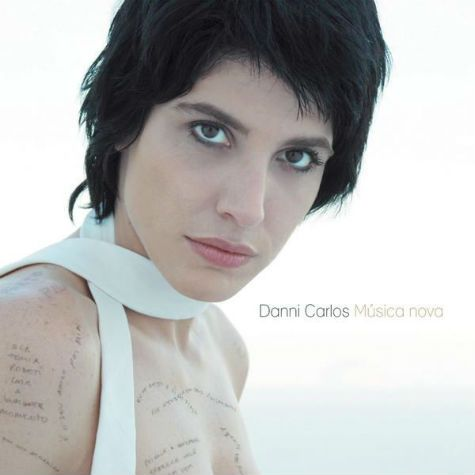 álbum mostrou faceta artística de Danni Carlos