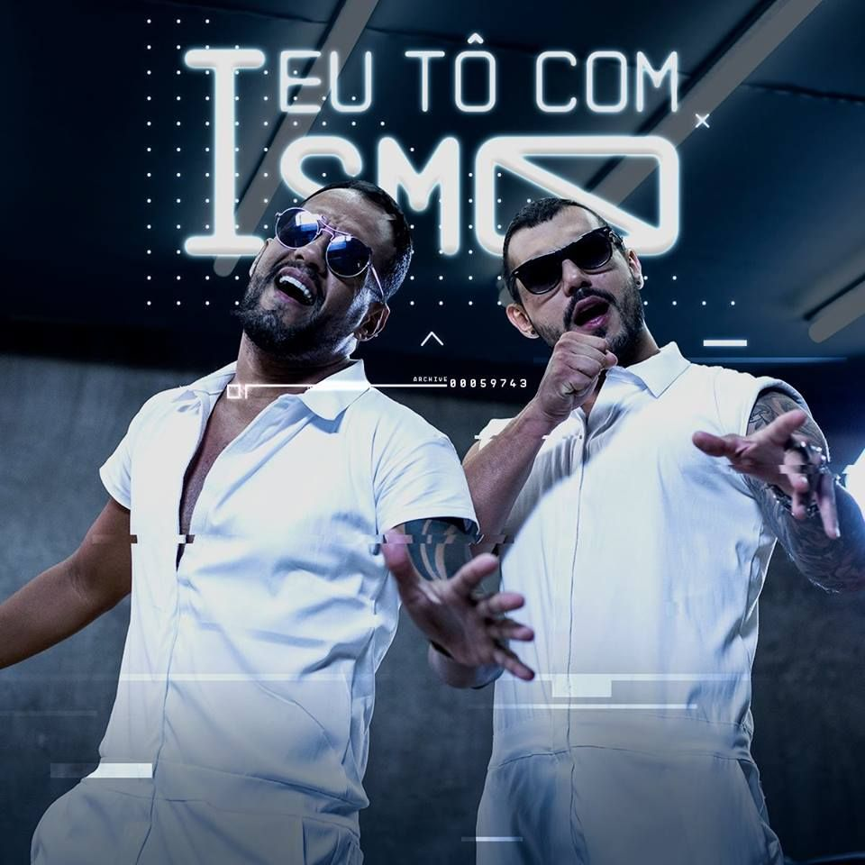 "Maykow e Bruno, a dupla do hit ""eu tô com ismo"""