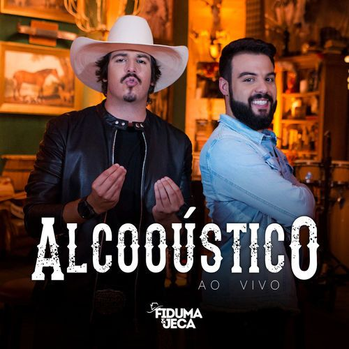 """""""Alcooústico Ao Vivo"""" foi oficialmente lançado"""