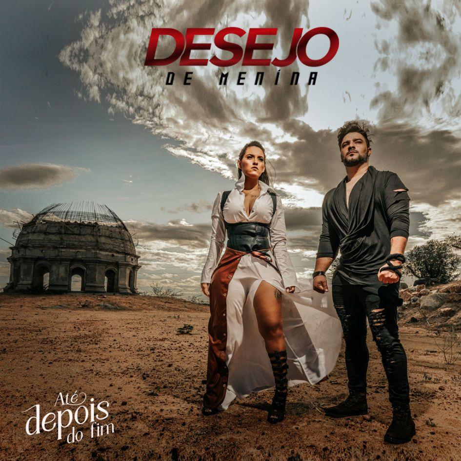 """Desejo de Menina quer que você baixe """"Até Depois do Fim"""" no Palco MP3"""