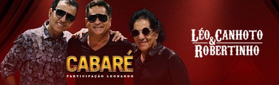 Sertanejo revolucionário de Léo Canhoto & Robertinho encontra talento de Leonardo