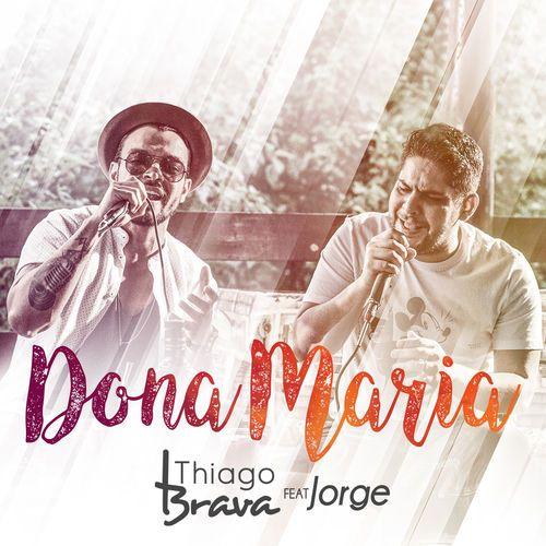 Thiago Branva e Jorge cantaram a história da Dona MAria