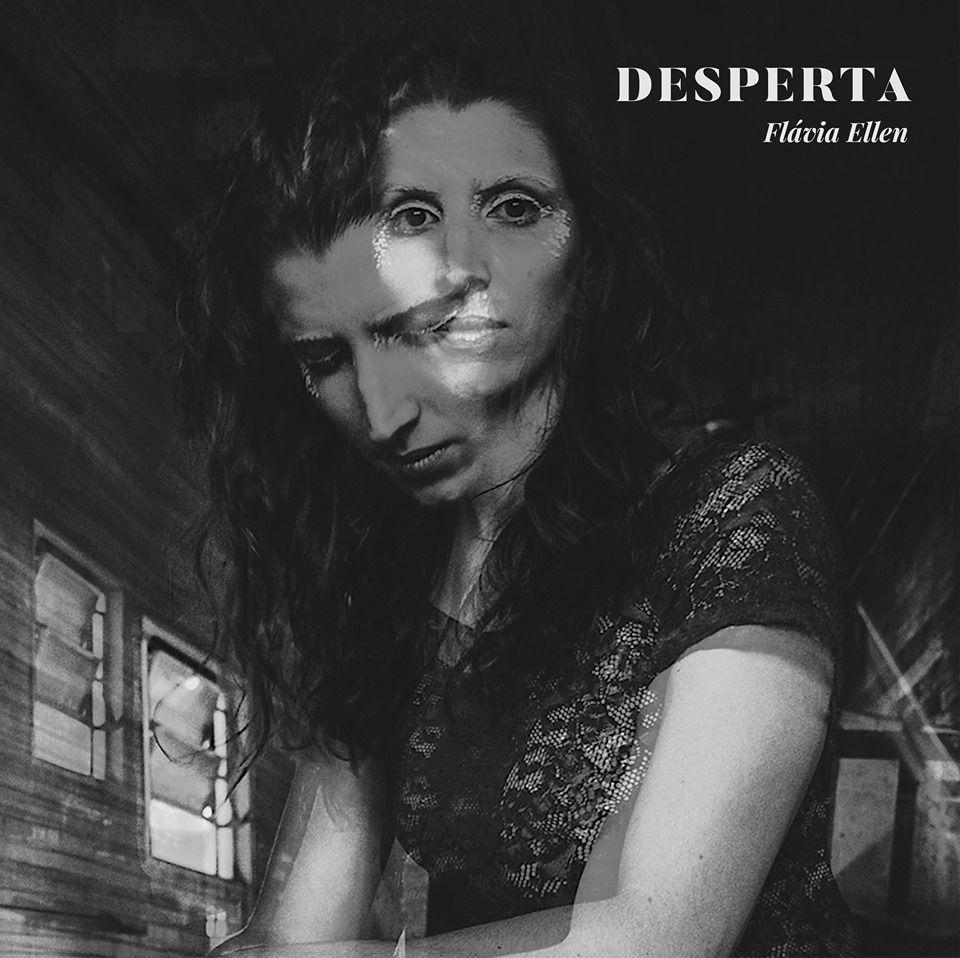 Desperta é o novo trabalho da cantora mineira Flávia Ellen
