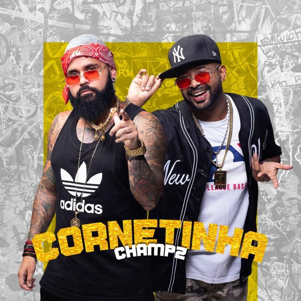 Champz lança o single Cornetinha