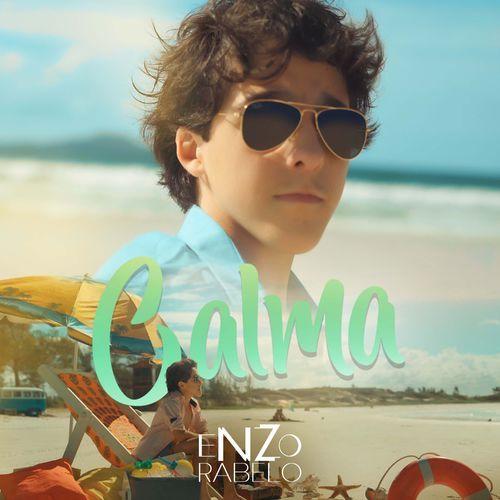 Enzo Rabelo lança a música Calma