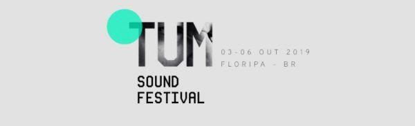Tum Sound Festival vai acontecer entre os dias 3 e 6 de outubro de 2019, em Santa Catarina