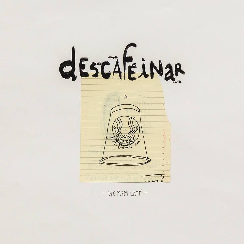 Capa de Descafeinar, EP de estreia da banda Homem Café