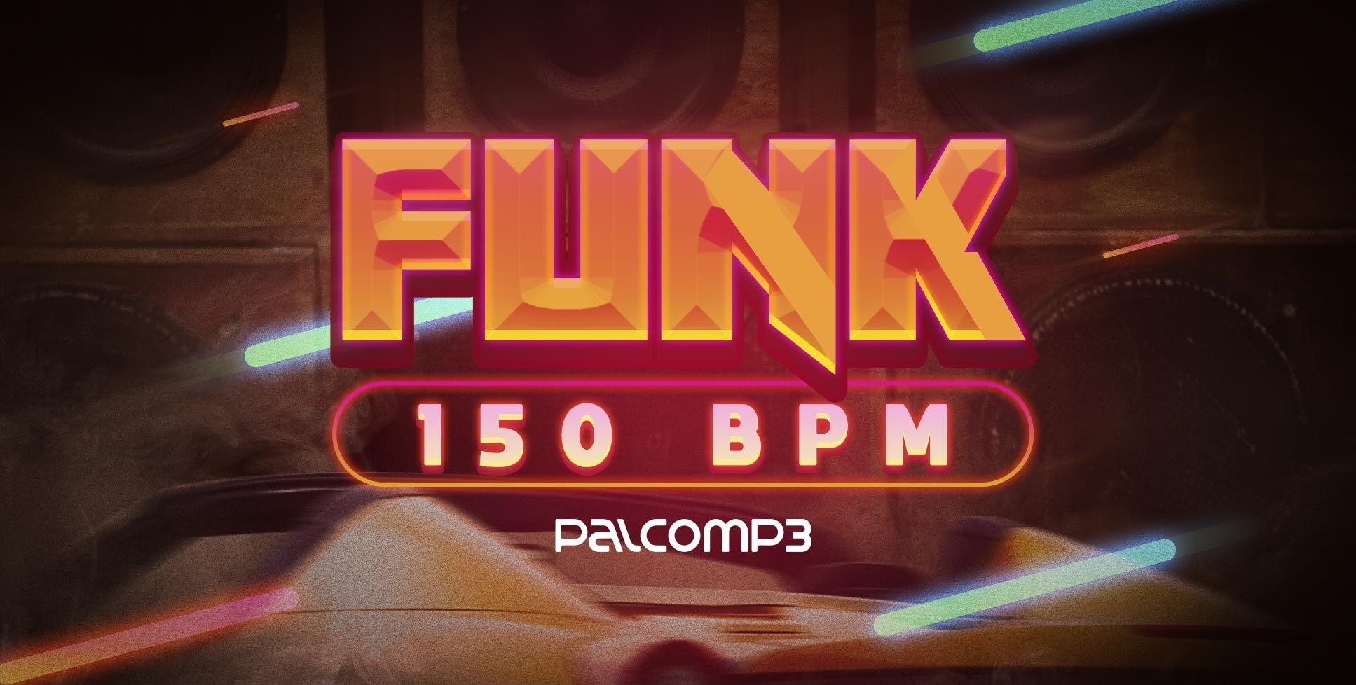 Playlist do Palco MP3 lista 30 músicas de funk 150 BPM