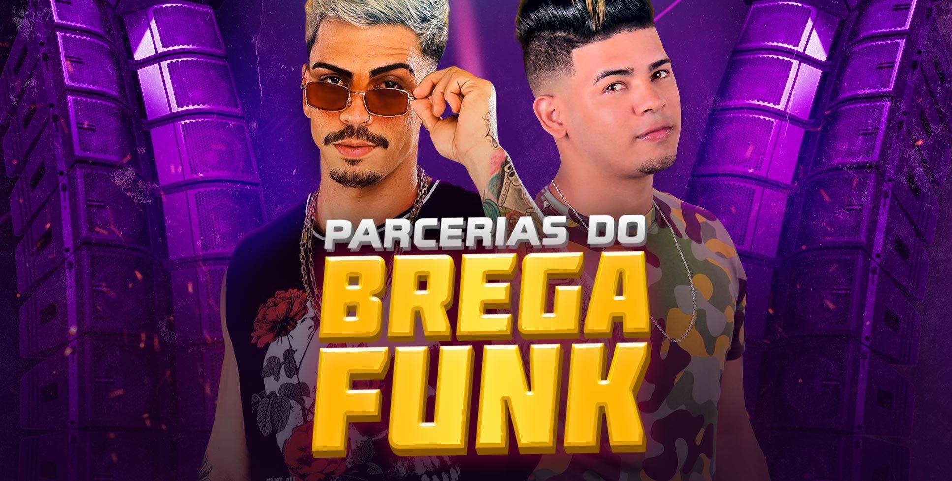 Parcerias do brega funk reúne feats