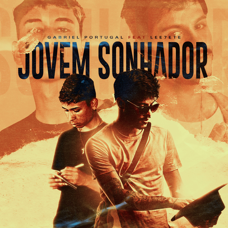 Gabriel Portugal e rapper Lee7ete divulgam a música Jovem Sonhador
