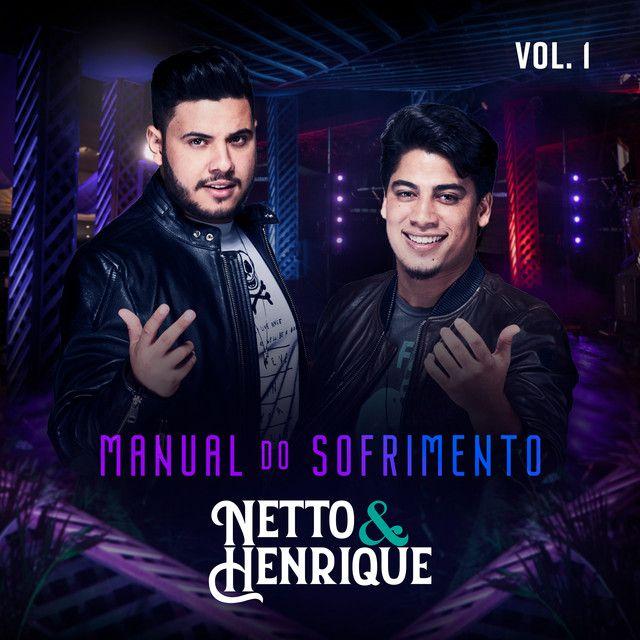 Netto e Henrique divulgam primeira música do Manual do Sofrimento