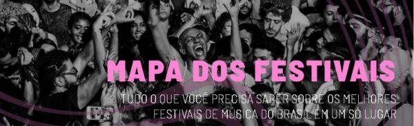 Mapa dos Festivais é um site que agrupo informações sobre os festivais de música no Brasil