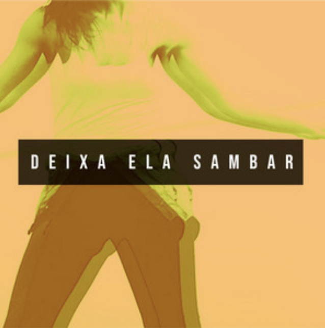 Imagem mostra a capa do single Deixa Ela Samba, da banda Vinces