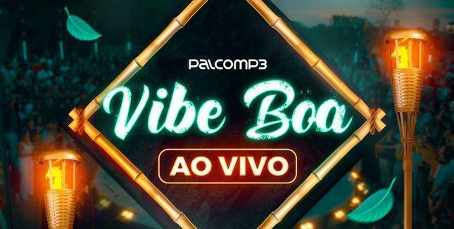 Imagem de divulgação da playlist Vibe Boa Ao Vivo