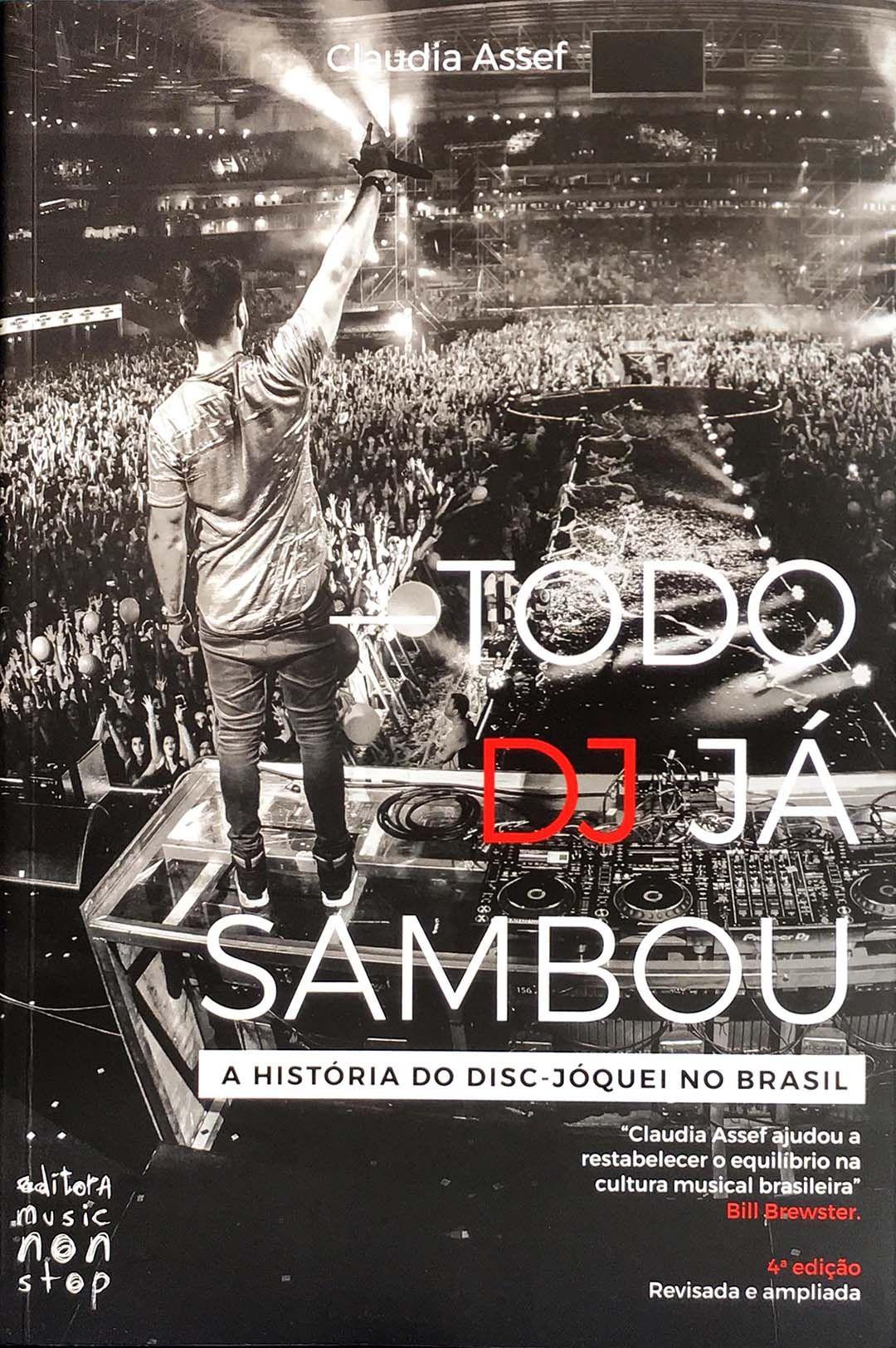 Capa do livro Todo Dj Já Sambou, da Claudia Assef